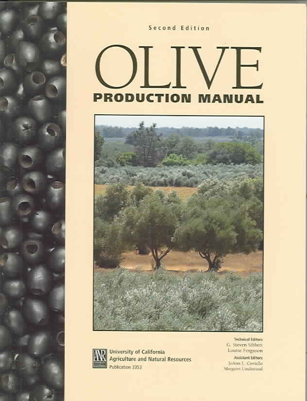 Olive Production Manual By Sibbett, G. Steven (EDT)/ Ferguson, Louise (EDT)