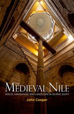 The Medieval Nile By Cooper, John